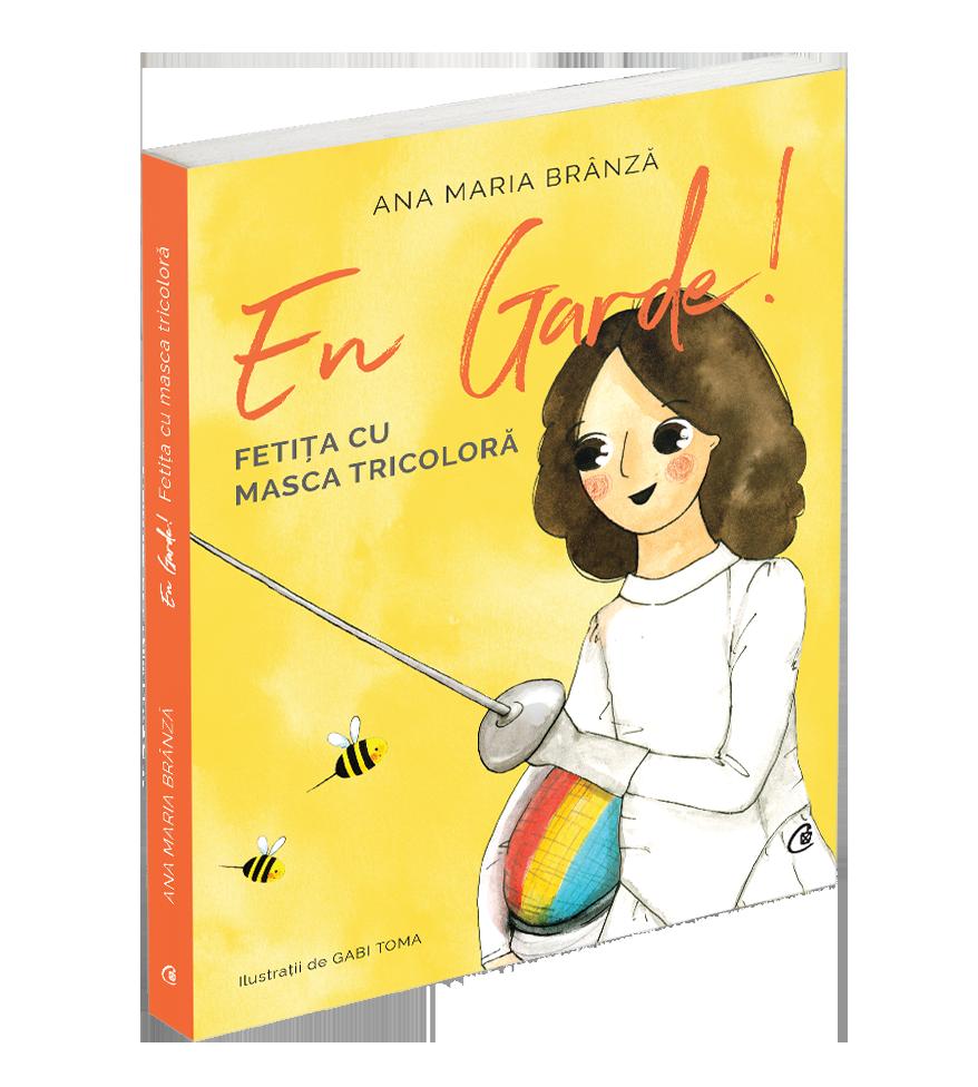 """Campioana Ana-Maria Brânză lansează cartea pentru copii """"En Garde! Fetița cu masca tricoloră"""". Coperta cărții"""