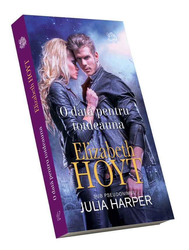 'O dată pentru totdeauna' de Elizabeth Hoyt. Coperta